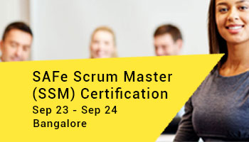 SAFe Scrum Master (SSM) Certification - Bangalore - 23 - 24 SEP