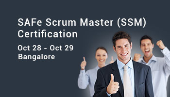 SAFe Scrum Master (SSM) Certification - Bangalore - 28 - 29 OCT