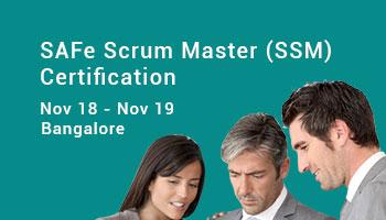 SAFe Scrum Master (SSM) Certification - Bangalore - 18 - 19 NOV