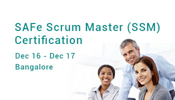 SAFe Scrum Master (SSM) Certification - Bangalore - 16 - 17 DEC