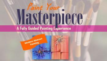 Paint Your Masterpiece - Modern Abstract Painting