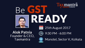 Get your business GST Ready - Workshop on Practical Aspects of GST with Taxmantra