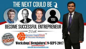 Become Successful Entrepreneur - Bangalore (Bengaluru) by Success Coach Nilesh