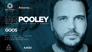 Deep Dictionary X Cleartrip Local Presents, Ian Pooley at JW Marriott Hotel, Bangalore
