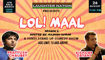 LOLMAAL SEASON 2 - Desi stand up comedy