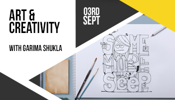 Art and Creative Thinking with Garima Shukla