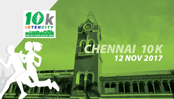 10k Intencity - Run for A Green, Healthy India -  CHENNAI