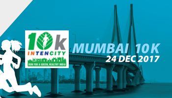 10k Intencity - Run for A Green, Healthy India - MUMBAI