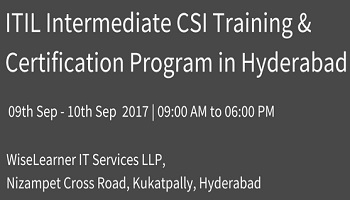 ITIL Intermediate CSI Training in Hyderabad with best trainer