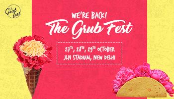 THE GRUB FEST - NEW DELHI