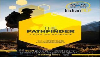 The Pathfinder - 2 days NLP workshop - Chennai - Last few seats