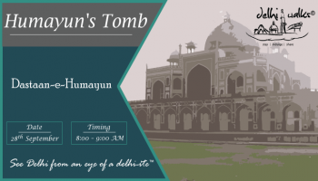 Dastaan-e-Delhi - Humayun Tomb