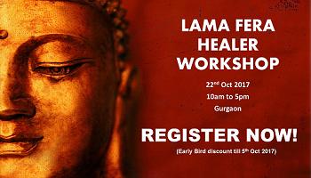 Lama Fera Master Healer Workshop - Gurgaon