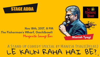 Stage Adda Presents - Le kaun raha hai be?(A stand up comedy special by Manish Tyagi)