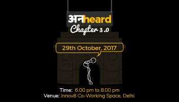 Unheard Chapter 3.0 - Delhi
