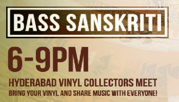 BASS SANSKRITI presents DjVitaminT, Smokey, HYD Vinyl Meet and Pagal Record Store