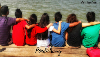 The Beautiful Pondicherry | Get Muddie