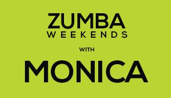 Zumba weekends with Monica