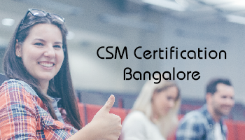 CSM Certification, Bangalore (25-Nov 2017)