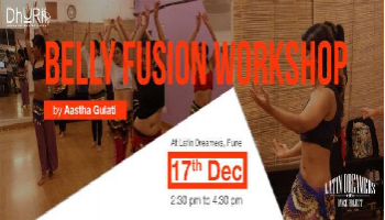 Belly Fusion Workshop with Aastha Gulati