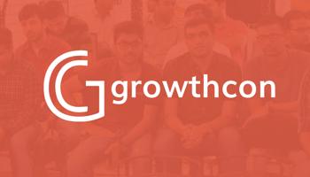 Growth Con: Bangalore Reprise