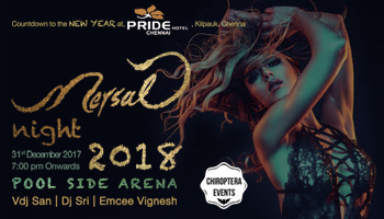 Mersal Night 2018 - A Premium Pool Side Party at The Pride Hotel