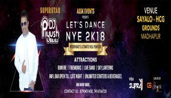 LETS DANCE NEW YEAR EVE 2K18 WITH DJ PIYUSH BAJAJ