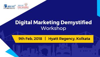 Digital Marketing Demystified | Training on Digital Marketing Frameworks  - Kolkata  2018