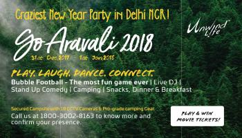 Go Aravali 2018 Craziest Party in Delhi/NCR
