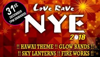 Love Rave NYE 2k18 at Cafe Hut-k