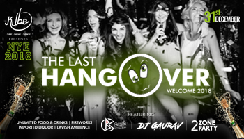 The Last Hangover - BIGGEST NEW YEAR EVE 2018