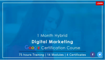 1 Month Digital Marketing - Google Certification Course