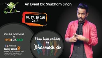3 Days Dance Work shop by Dharmesh sir