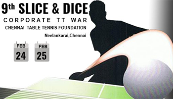 9th Slice and Dice Corporate Table Tennis Tournament