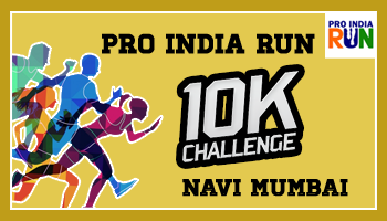 Pro India Run 10K Challenge- Navi Mumbai