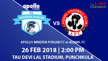 Hero I-League - Apollo Minerva Punjab FC vs Aizawl FC