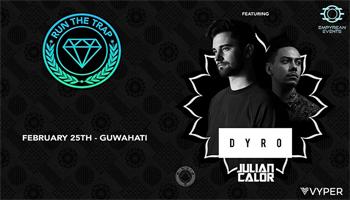 Run The Trap India Tour w/ Dyro, Julian Calor
