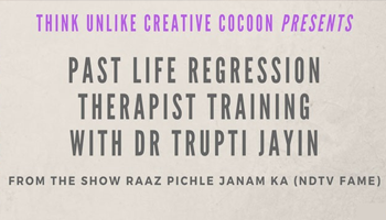 Past Life Regression Therapist Training by Dr Trupti Jayin