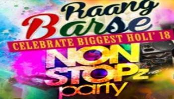 Raang Barse Non Stopz Party