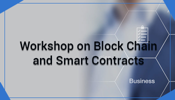 Workshop on Block Chain and Smart Contracts on 21 and 22 April 2018 at Hotel Ramada, Bangalore