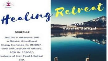 Healing Retreat on 2nd 3rd and 4th March at Bhimtal