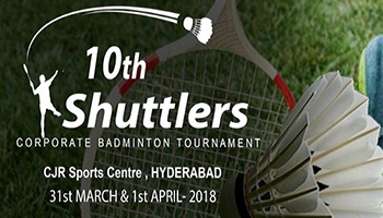 10th Shuttlers Corporate Badminton Tournament Hyderabad