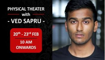 Physical Theater with Ved Sapru
