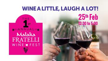 The 1st Annual Malaka Fratelli Wine Fest