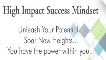 High Impact Success Mindset