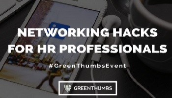 Networking Hacks for HR Professionals