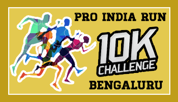 Pro India Run 10K Challenge- Bengaluru