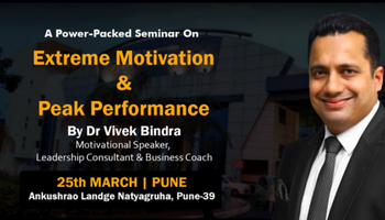 Extreme Motivation and Peak Performance by Dr. Vivek Bindra