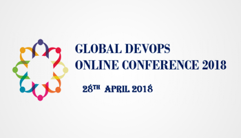 GLOBAL DEVOPS  ONLINE CONFERENCE 2018