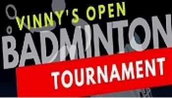 Vinnys Open Badminton tournament